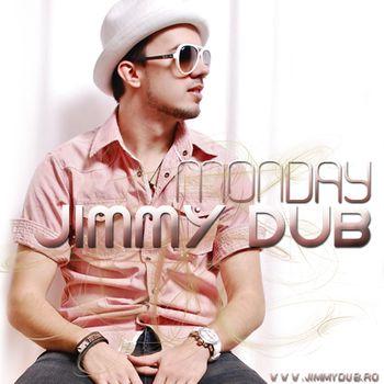 Cover Monday Piesa noua Jimmy Dub feat. Connect R   Monday (Club Remix)