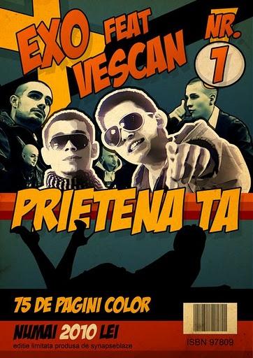 exo feat vescan prietena tacomic1 Exo feat. Vescan   Pentru prietena ta (Videoclip)