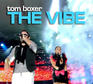 tom boxer the vibe TOM BOXER   The VIBE
