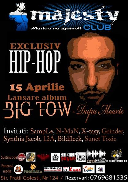Big tow lansare Lansare BygTow   Dupa Moarte /15 Aprilie @ Majesty Club   Pitesti