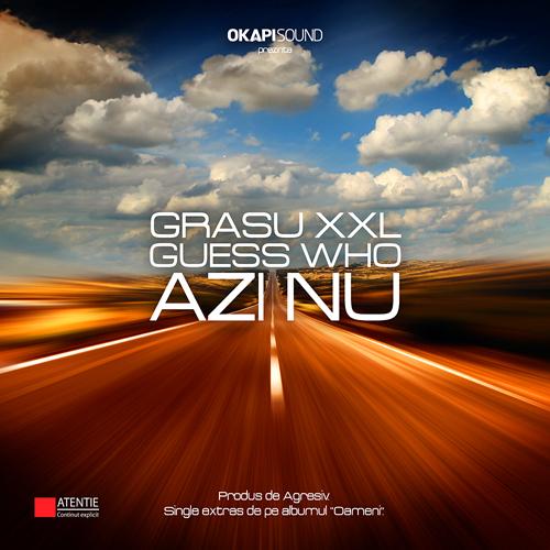 "Grasu XXL feat. Guess Who Azi Nu 500x500 Grasu XXL si Guess Who filmeaza clipul piesei ""Azi NU"""