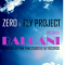 "Imagine Fly Project feat. Zero – ""Balcani"" (piesa noua)"