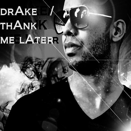 Drake Thank Me Later front large  Drake – Find Your Love (Videoclip)