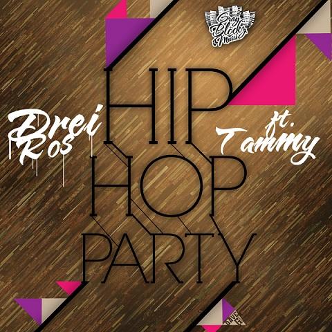 Drei Ros Tammy HipHop Party Piesa noua Drei Ros   Hip Hop Party