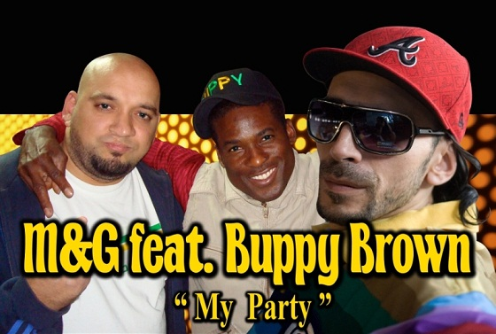 mg feat buppy brown my party 1 Piesa noua M&G feat. Buppy Brown   My Party