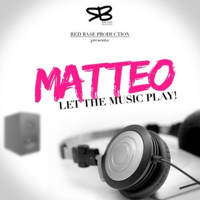 "MTO let the music play 400x400 Matteo   ""Let The Music Play"""