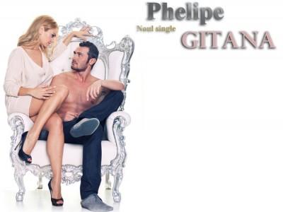 phelipe ro 400x300 Phelipe   Gitana (Single nou)