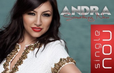 "Andra - ""Something New""(Single nou) www.vedetepenet.ro"
