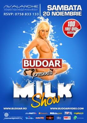 Budoar presents Milk Show @ Avalanche