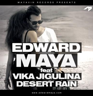 Edward Maya Desert Rain 387x400 Edward Maya ft Vika Jigulina   Desert Rain (Single nou)