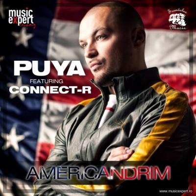 Puya feat Connect R Americandrim 768x768 400x400 Puya ft Connect R   Americandrim (Single nou)