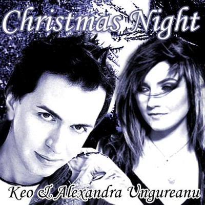 Keo ft Alexandra Ungureanu - Christmas Night