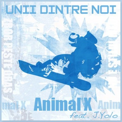 cover uniidintrenoi1 400x400 Animal X   Unii dintre noi (Single nou)