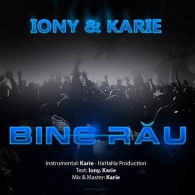 Iony & Karie - Bine Rau(audio)