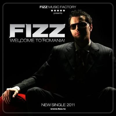 """Fizz - """"Welome to Romania"""" (Single nou)www.vedetepenet.ro"""