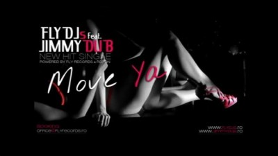 Fly DJs feat. Jimmy Dub - Move Ya (Single nou) www.vedetepenet.ro
