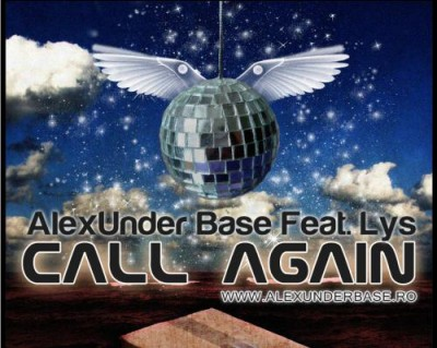 www.vedetepenet.ro 2 400x319 AlexUnder Base Feat. Lys   Call Again ( Single nou )