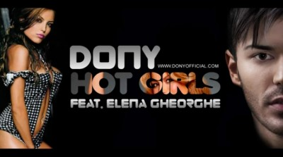 Dony feat. Elena Gheorghe - Hot girls www.vedetepenet.ro