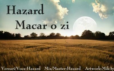 Hazard - Macar o zi www.vedetepenet.ro