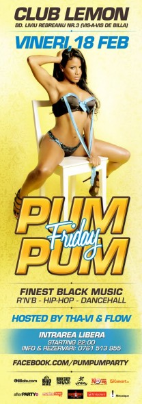 PUM PUM FRIDAY @ CLUB LEMON, Timisoara