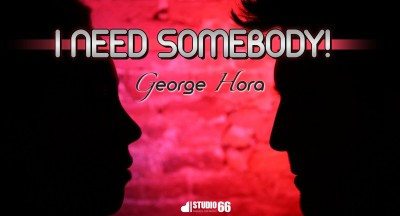 Piesă nouă: George Hora - I Need Somebody (Single nou) www.vedetepenet.ro