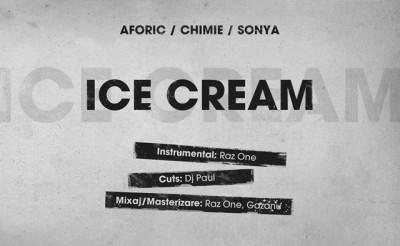 Aforic cu Chimie, Sonia & DJ Paul – Ice Cream (Piesă nouă) www.vedetepenet.ro
