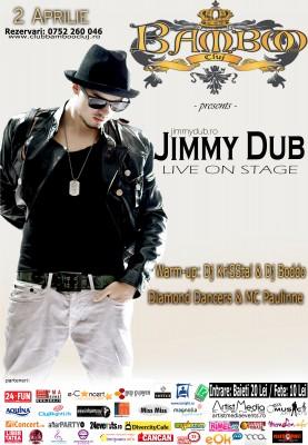 Jimmy Dub Club Bamboo2 Aprilie www.vedetepenet.ro  277x400 Concert Jimmy Dub în club BAMBOO (Cluj)