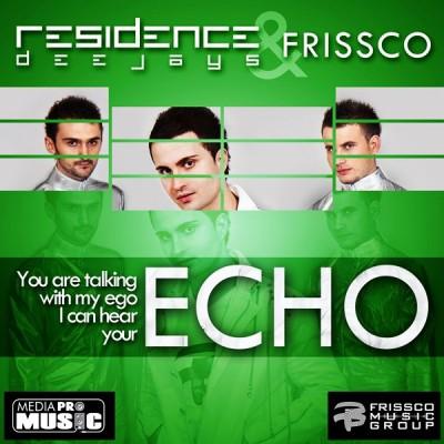 Residence Deejays & Frissco - Echo (Videoclip) www.vedetepenet.ro
