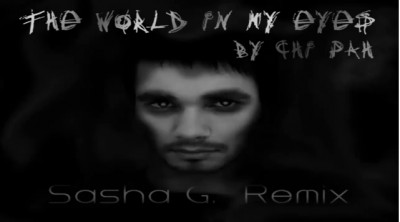 Chi Pah The world in my eyes Sasha G. Remix www.vedetepenet.ro  400x222 Ascultă: Chi Pah   The world in my eyes (Sasha G. Remix)