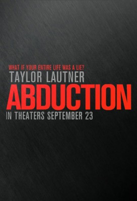 abduction 272x400 Iată l pe Taylor Lautner în Abduction (trailer)