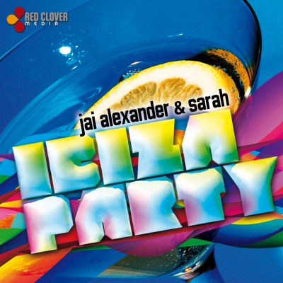 jai alexander sarah ibiza party cover www.vedetepenet.ro  400x400 Jai Alexander & Sarah   Ibiza Party (Single nou)