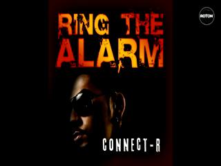 Connect-R - Ring The Alarm (teaser video) www.vedetepenet.ro