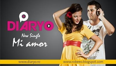 New Single: Diaryo - Mi amor www.vedetepenet.ro