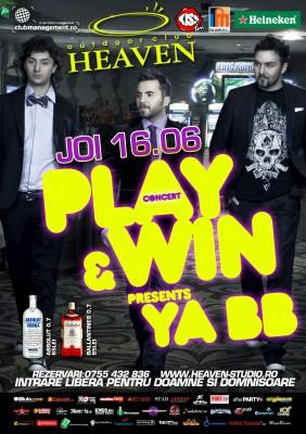 PLAY & WIN presents YA BB @ Heaven Outdoor www.vedetepenet.ro