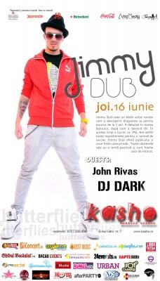 Jimmy Dub @ Kasho Club Brasov – 16 iunie  www.vedetepenet.ro
