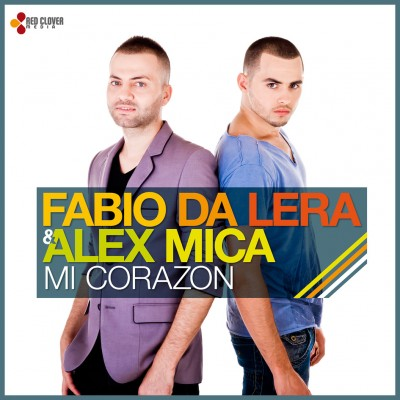 New single: Fabio Da Lera & Alex Mica - Mi Corazon www.vedetepenet.ro