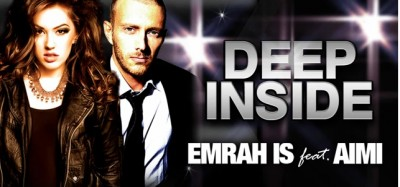 Emrah Is ft. Aimi - Deep Inside www.vedetepenet.ro
