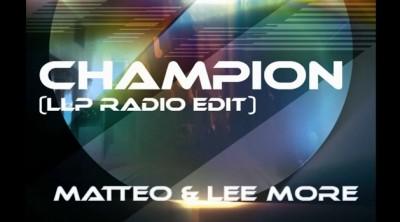Matteo lee more champion 400x222 Matteo & Lee More   Champion (videoclip)