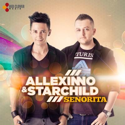 allexinno starchild senorita cover www.vedetepenet.ro  400x400 Allexinno & Starchild   Senorita (Videoclip)