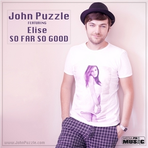 "Single nou: John Puzzle feat Elise – ""So far, So good!""  www.vedetepenet.ro"
