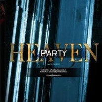 heaven party Heaven feat. Nonis   Party (single nou)
