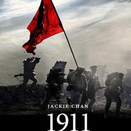 1911 jackie chan poster 1911 cu Jackie Chan (trailer)
