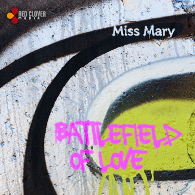 "Single nou: Miss Mary - ""Battlefield Of Love"""
