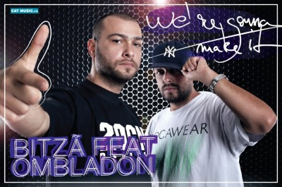 "bitza ombladon were gonna make it www.vedetepenet.ro  400x265 New single: Bitză feat Ombladon – ""We're gonna make it"""