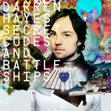 darren hayes 2011 Darren Hayes revine cu album nou: Secret Codes of Battleships