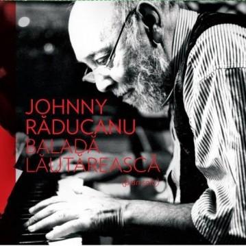 johnny raducanu Johnny Răducanu s a stins din viaţă