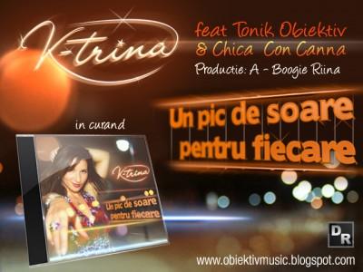 K-trina feat Tonik Obiektiv & Chica Con Canna - Un pic de soare pentru fiecare www.vedetepenet.ro