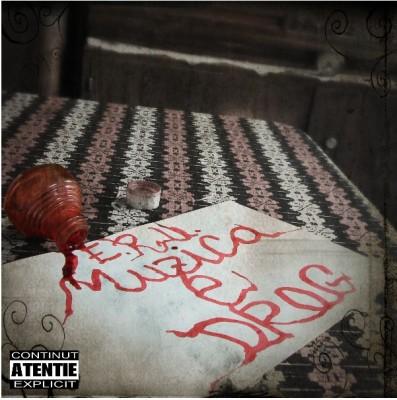 E.R.U. Muzca e drog front www.vedetepenet.ro  397x400 Album: E.R.U.   Muzica e drog (Download)