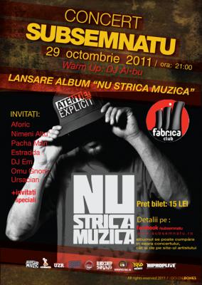 subsemnatu concert fabrica 29 octombrie 2011 284x400 Concert lansare album sâmbătă 29 octombrie 2011 în club Fabrica