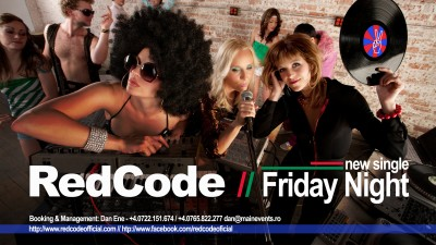 RedCode lansează noul single Friday Night www.vedetepenet.ro